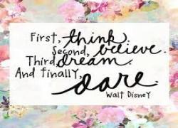 Dream, Believe, Dare & Do